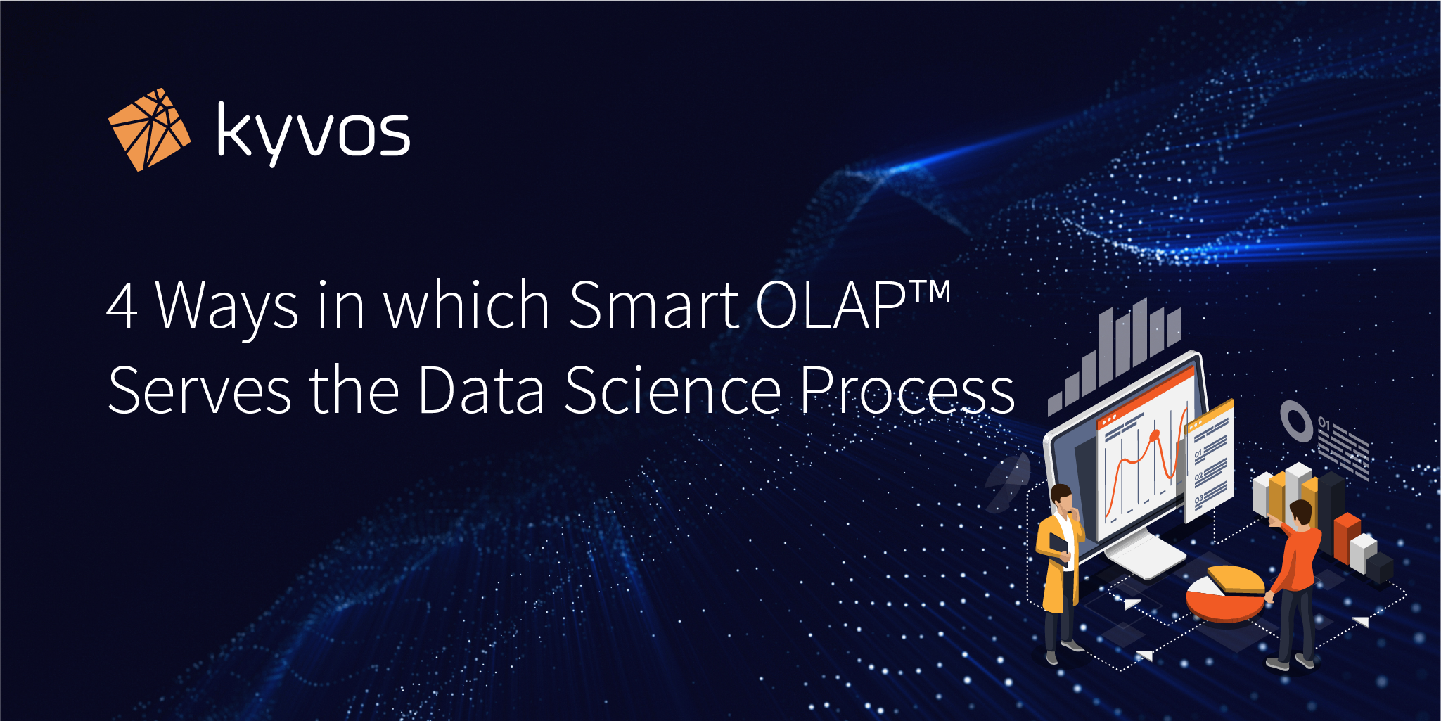 4 Ways in which Smart OLAP™ Serves the Data Science Process
