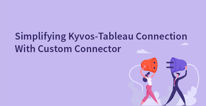 How to use Kyvos Tableau Custom Connector for Instant Analytics