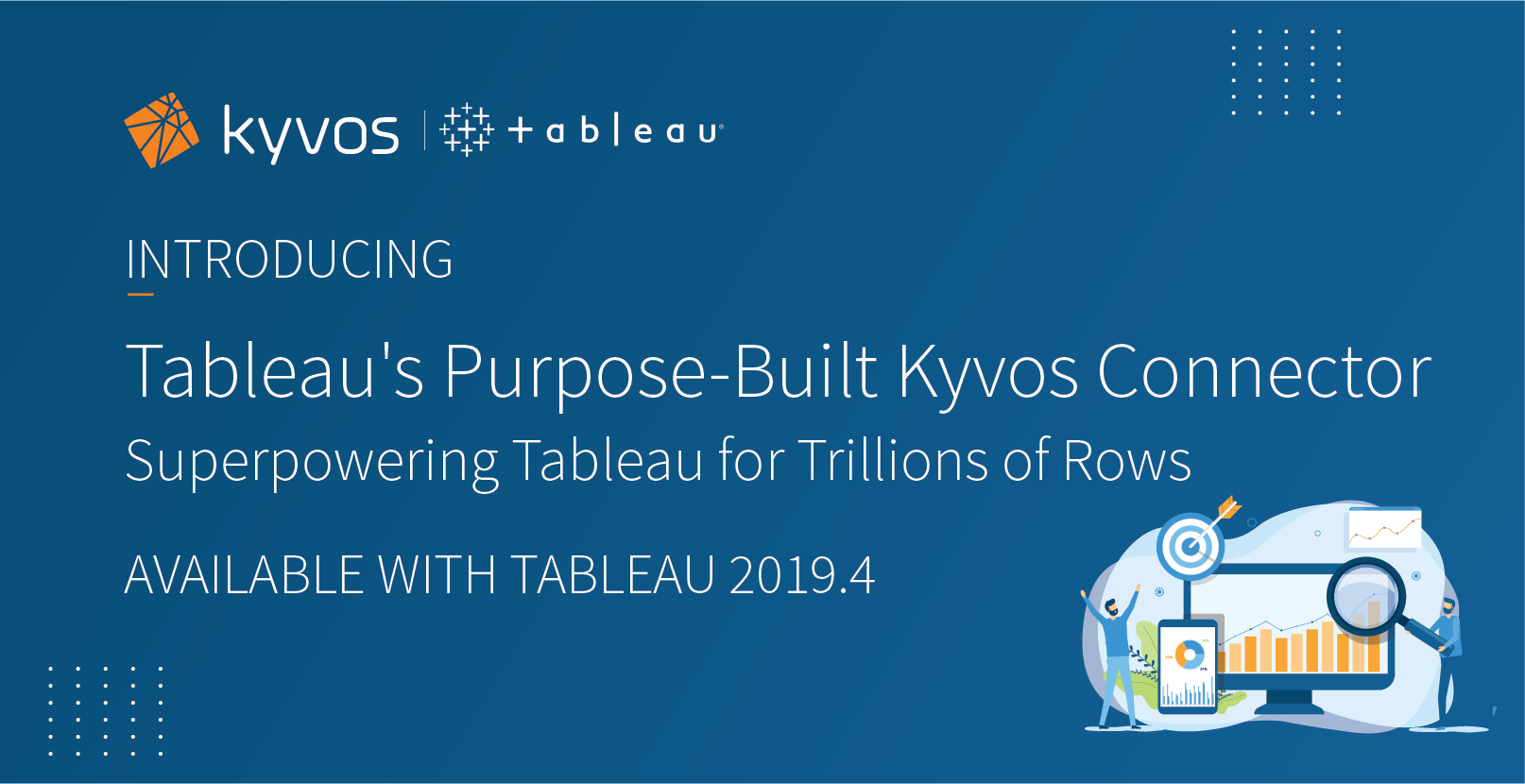 Tableau releases new Purpose-Built Kyvos Connector: Supercharging Tableau for Trillions of Rows